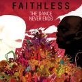Faithless-07TheDanceNeverEnds