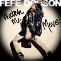 FefeDobson-Sing07WatchMeMove