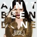 JessieJ-Sing15AintBeenDone
