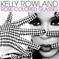 KellyRowland-Sing12RoseColoredGlasses