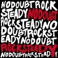 NoDoubt-03RockSteadyUSA