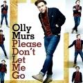OllyMurs-Sing01PleaseDontLetMeGo