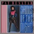 PatBenatar-Sing10ShadowsOfTheNight
