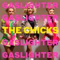 DixieChicks-05GaslighterTheChicks
