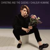 ChristineandtheQueens-01ChaleurHumaine